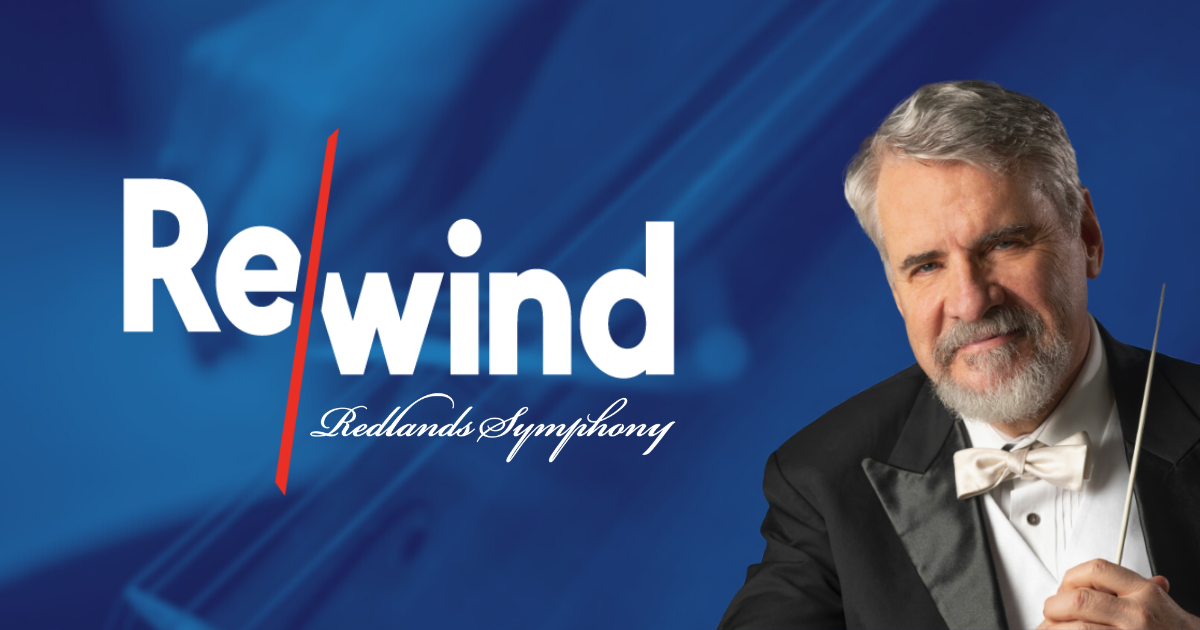 Redlands Symphony Rewind